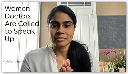 Purani Fertile Heart Success Story Women Doctors Are Called to Speak Up