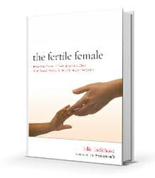 Fertile Female by Julia Indichova