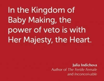 In The Kindom of Baby Making; Her Majesty the Heart