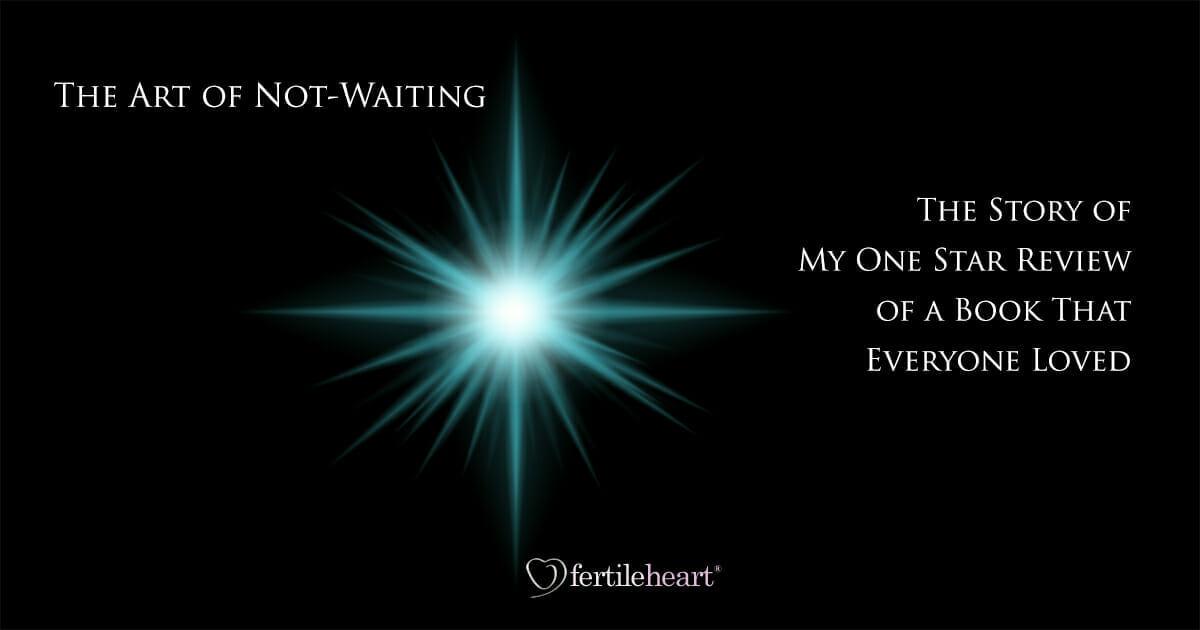 The Art of Waiting: Fertile Heart Book Review